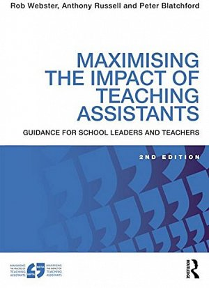 Maximising the Impact of Teaching Assistants - The Book